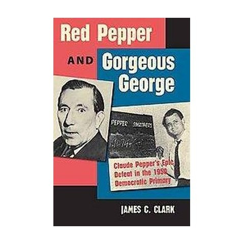 Red Pepper and Gorgeous George (Hardcover)