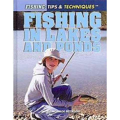 Fishing in Lakes and Ponds (Hardcover)