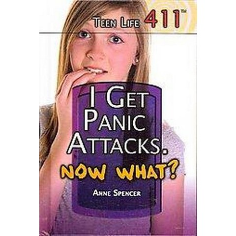 I Get Panic Attacks. Now What? (Hardcover)