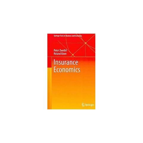 Insurance Economics (Hardcover)