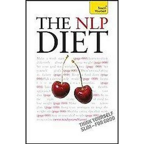 Teach Yourself The NLP Diet (Paperback)
