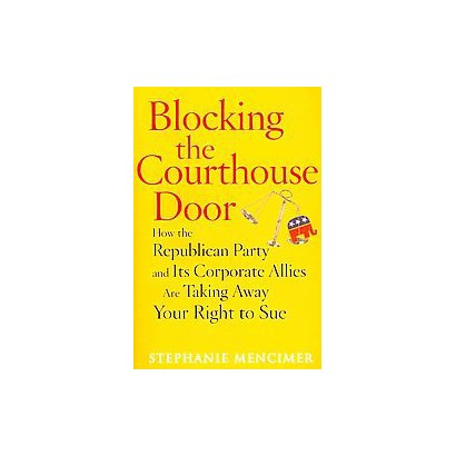 Blocking the Courthouse Door (Paperback)