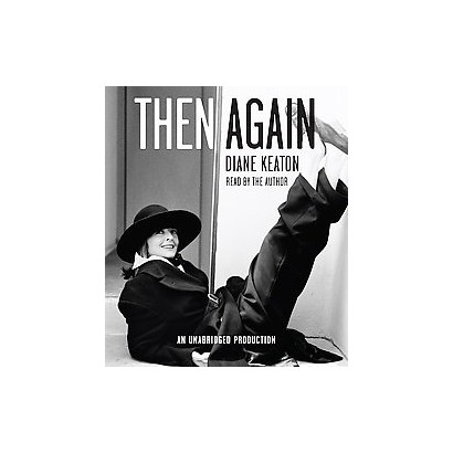 Then Again (Unabridged) (Compact Disc)