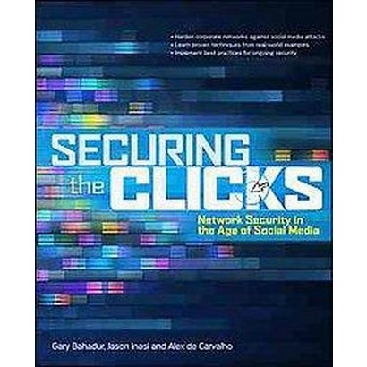 Securing the Clicks (Paperback)