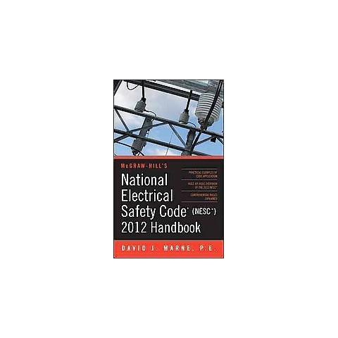 National Electrical Safety Code (NESC) 2012 Handbook (Hardcover)
