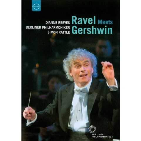 Dianne Reeves/Berliner Philharmoniker/Simon Rattle: Ravel Meets Gershwin (Widescreen)