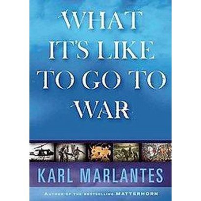 What It Is Like to Go to War (Unabridged) (Compact Disc)