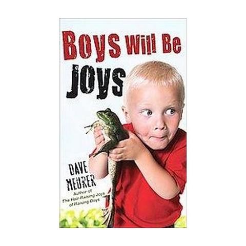 Boys Will Be Joys (Reprint) (Paperback)