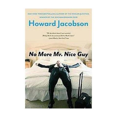 No More Mr. Nice Guy (Original) (Paperback)
