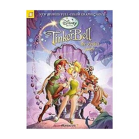 Tinker Bell the Perfect Fairy ( Disney Fairies) (Hardcover)
