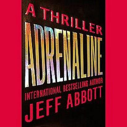 Adrenaline (Unabridged) (Compact Disc)