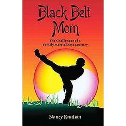 Black Belt Mom (Paperback)