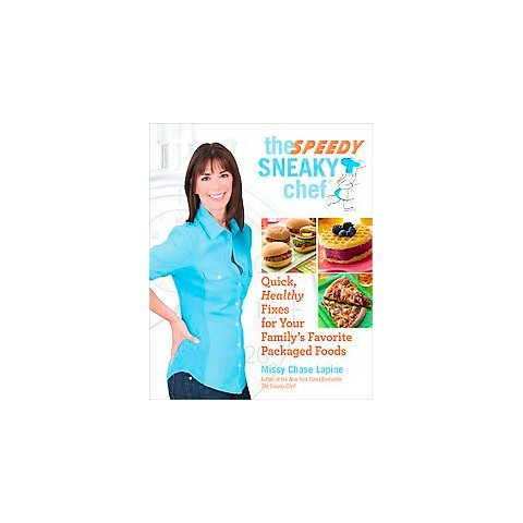 The Speedy Sneaky Chef (Paperback)