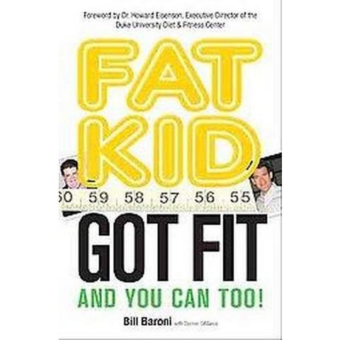 Fat Kid Got Fit (Hardcover)