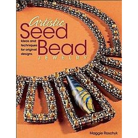 Artistic Seed Bead Jewelry (Paperback)