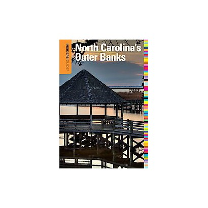 Insiders' Guide to North Carolina's Outer Banks (Paperback)
