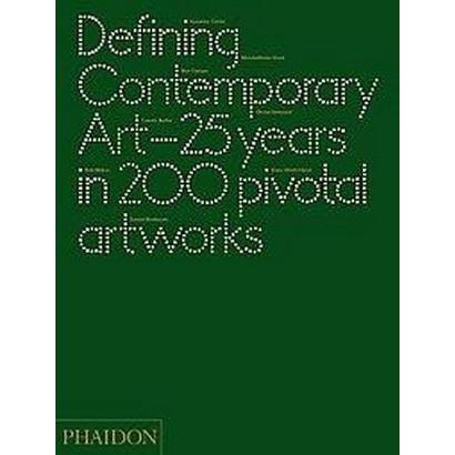 Defining Contemporary Art (Hardcover)