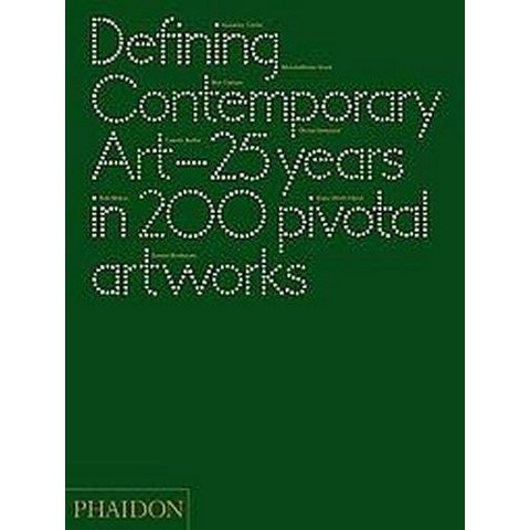 Defining Contemporary Art (Hardcover)