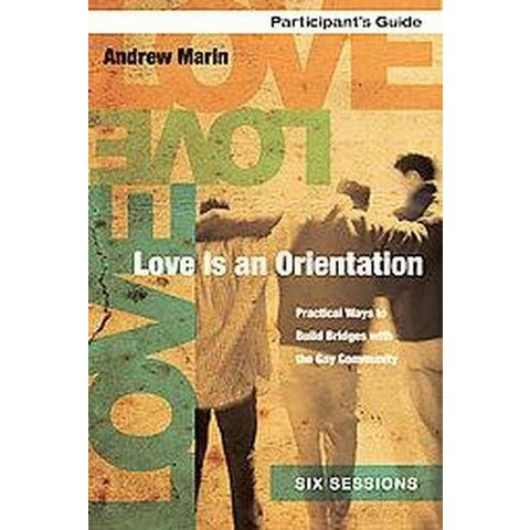 Love Is an Orientation (Paperback)