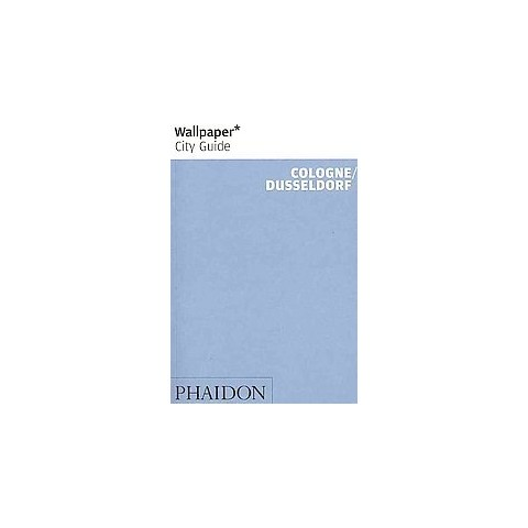 Wallpaper City Guide Cologne/ Dusseldorf (Indexed) (Paperback)