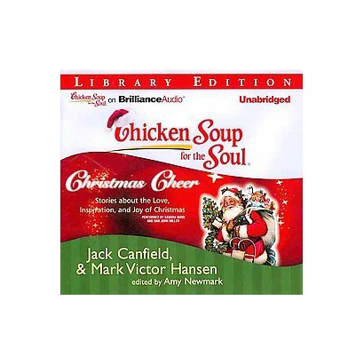 Chicken Soup for the Soul Christmas Cheer (Unabridged) (Compact Disc)