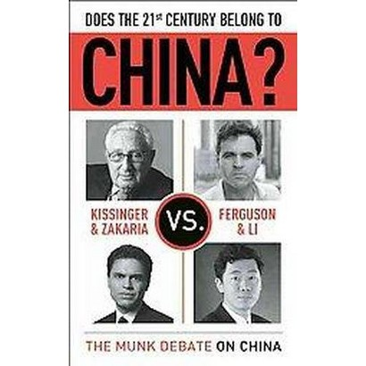 Does the 21st Century Belong to China? (Paperback)