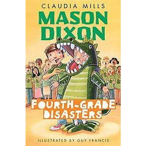 Fourth-Grade Disasters (Hardcover)
