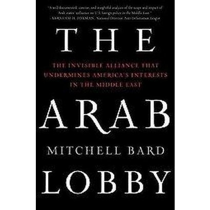 The Arab Lobby (Reprint) (Paperback)