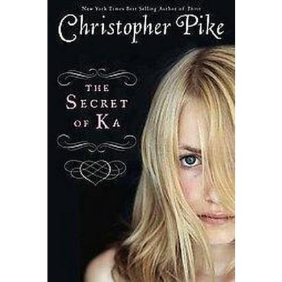 The Secret of Ka (Reprint) (Paperback)
