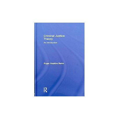 Criminal Justice Theory (Hardcover)