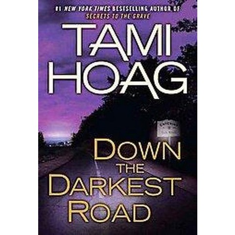 Down the Darkest Road (Oak Knoll) (Hardcover)