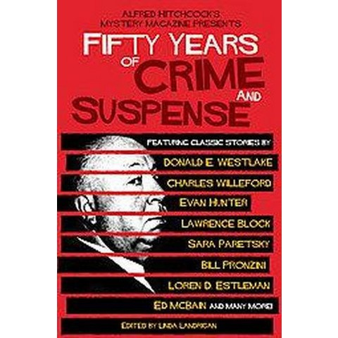 Alfred Hitchcock's Mystery Magazine Presents Fifty Years of Crime and Suspense (Reprint) (Paperback)