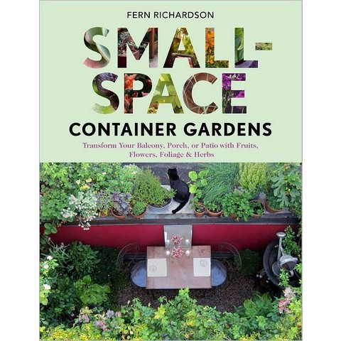Small-Space Container Gardens (Paperback)