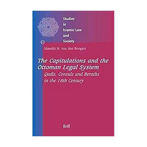 The Capitulations And The Ottoman Legal System (Hardcover)