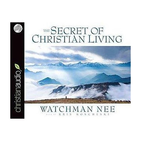 The Secret of Christian Living (Unabridged) (Compact Disc)