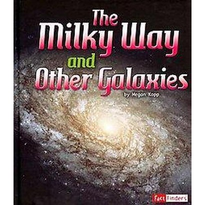 The Milky Way and Other Galaxies (Hardcover)