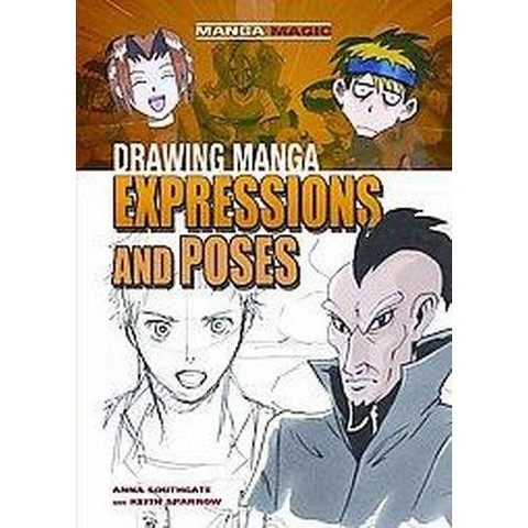 Drawing Manga Expressions and Poses (Hardcover)