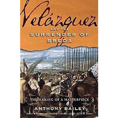 Velazquez and the Surrender of Breda (Hardcover)