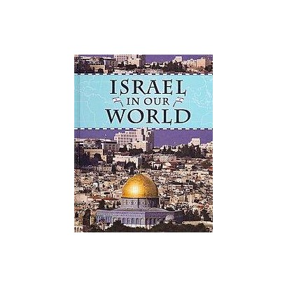 Israel in Our World (Hardcover)