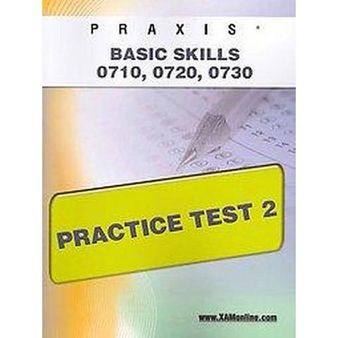 PRAXIS PPST I: Basic Skills 0710, 0720,  (Paperback)