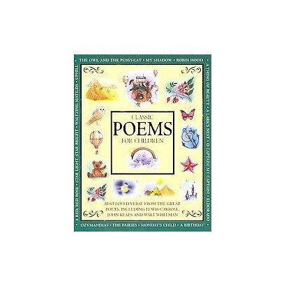 Classic Poems for Children (Hardcover)