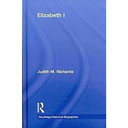 Elizabeth I (Hardcover)