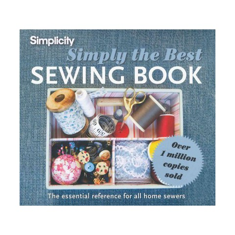 Simplicity Simply The Best Sewing Book (Hardcover)