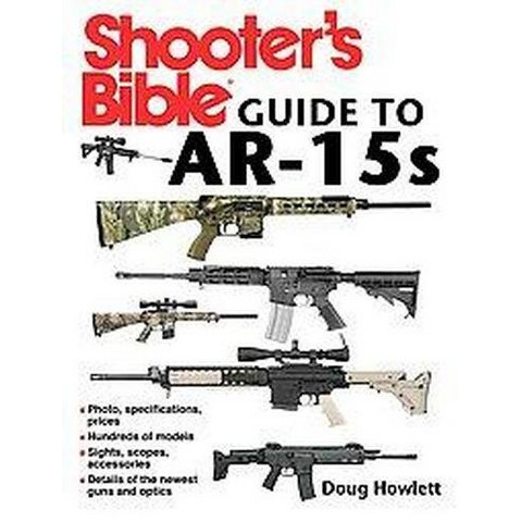 The Shooter's Bible Guide to AR-15s (Paperback)
