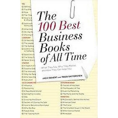 The 100 Best Business Books of All Time (Revised) (Paperback)