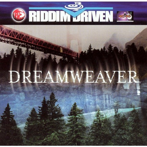 Riddim Driven: Dream Weaver
