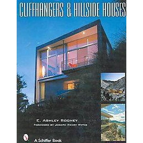 Cliffhangers And Hillside Homes (Hardcover)