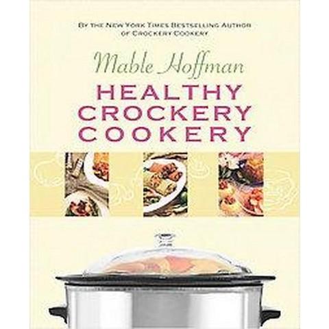 Healthy Crockery Cookery (Paperback)