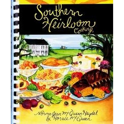 Southern Heirloom Cooking (Spiral)