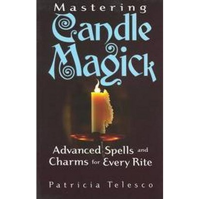 Mastering Candle Magick (Paperback)